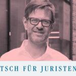 Robert Glöer, Deutsch für Juristen